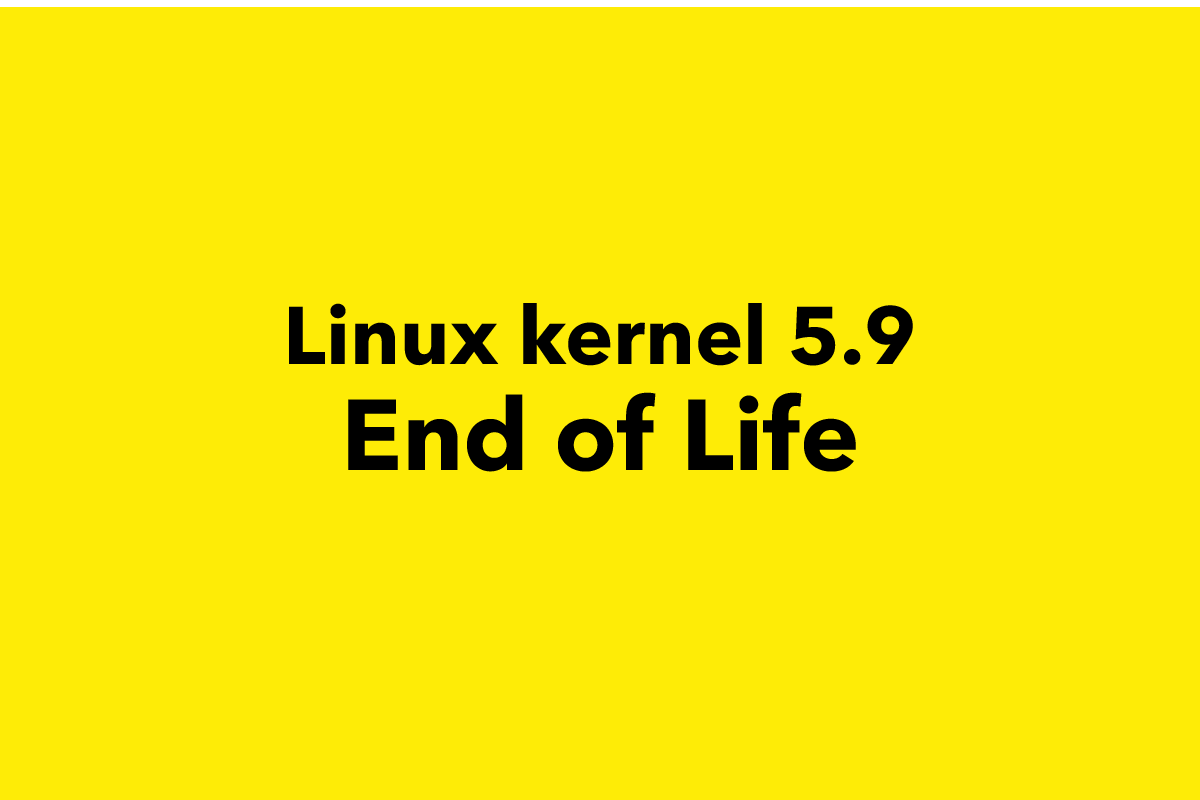 Linux 5.9 end of life